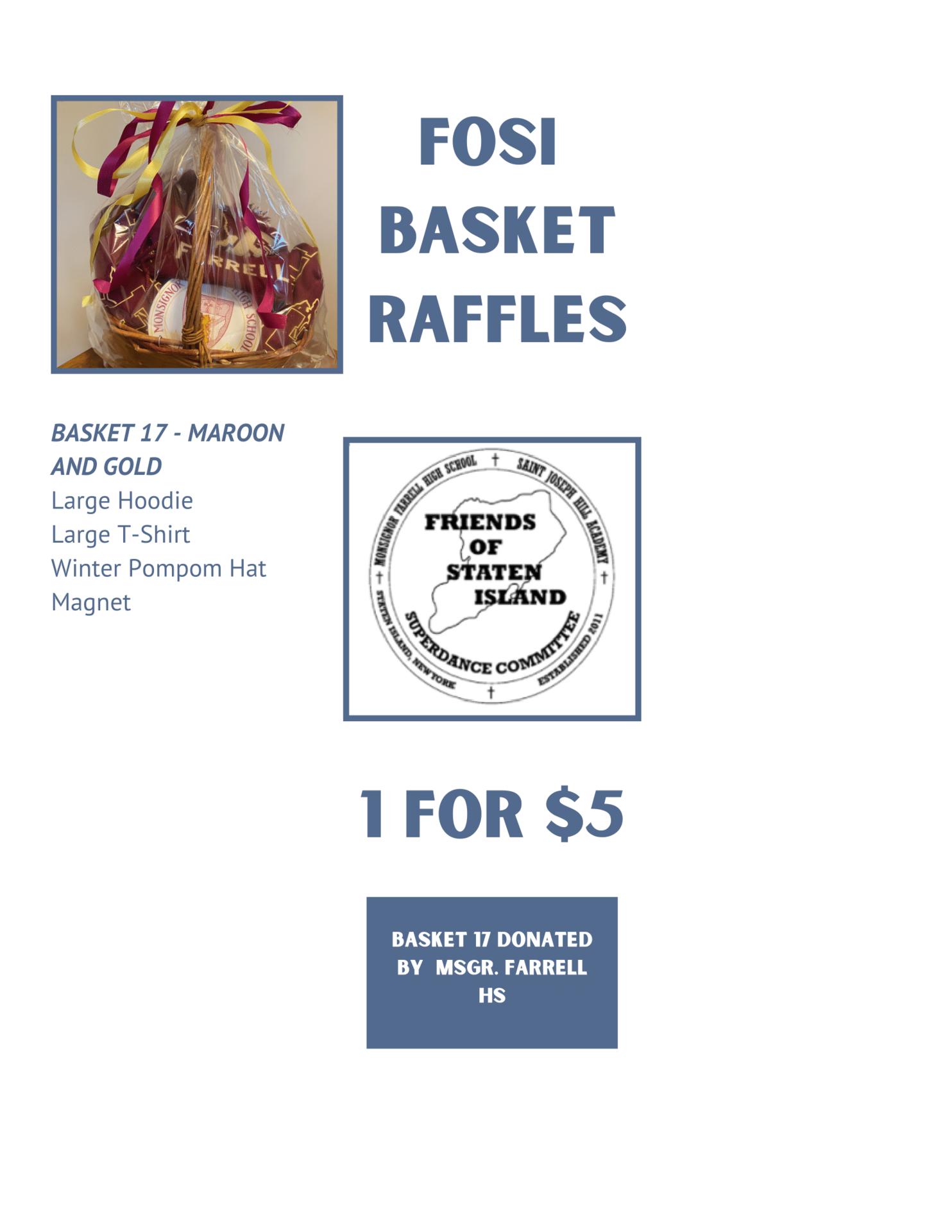 FOSI Raffle Baskets