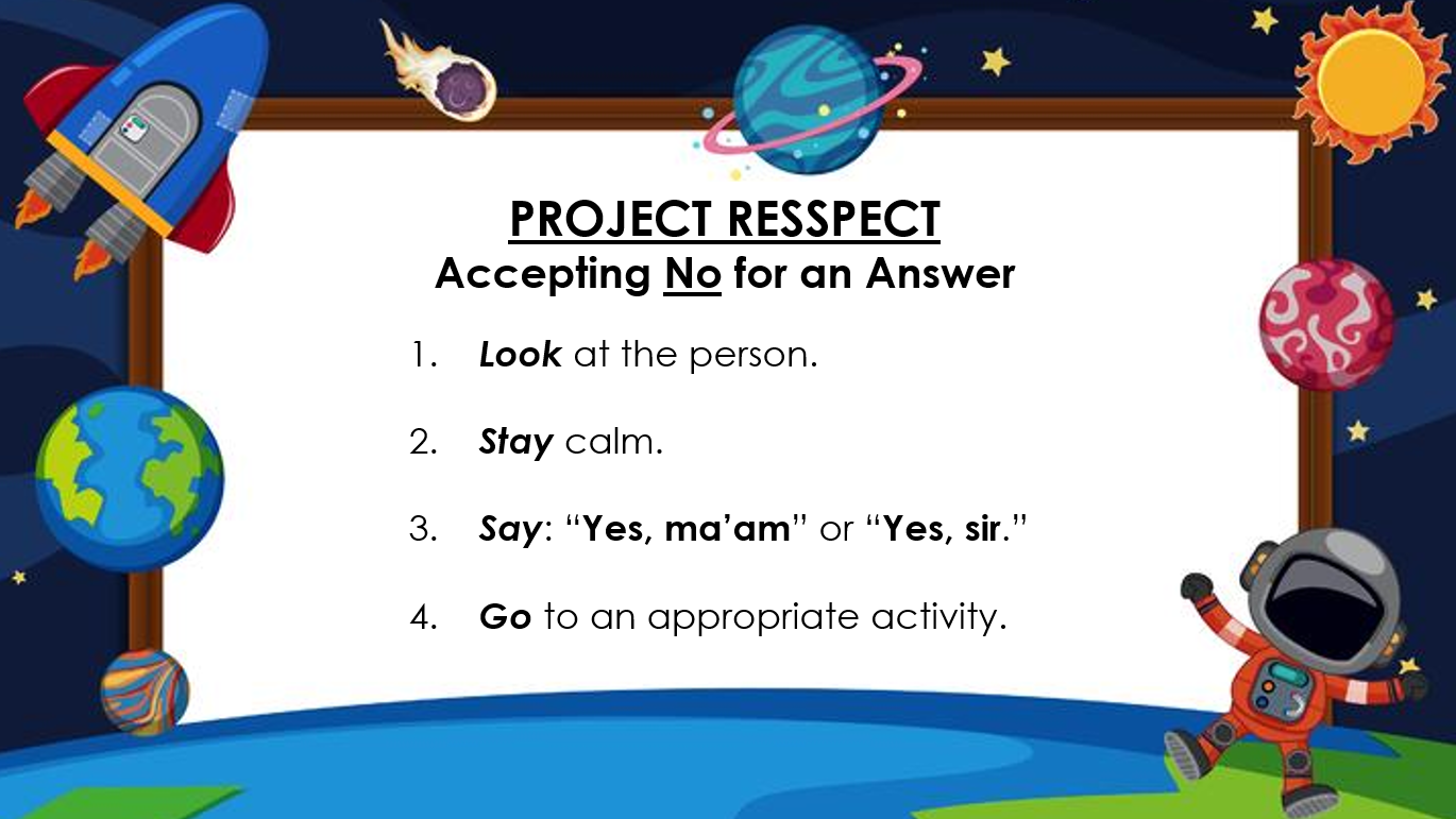 Project RESSPECT Accepting No for an Answer