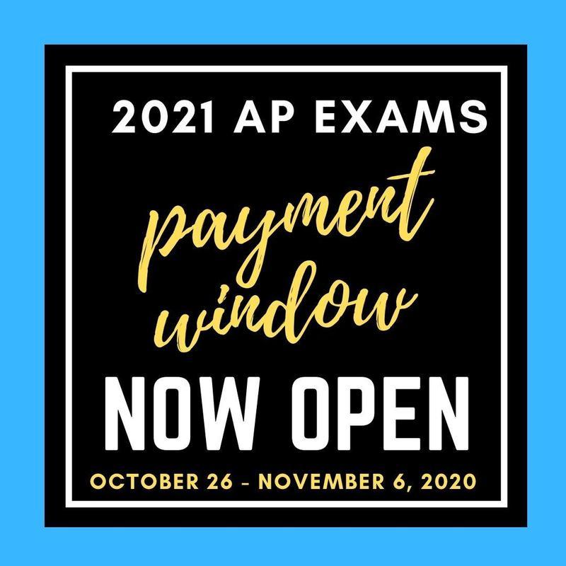 2021 AP Exams- Payment Window 10/26-11/6