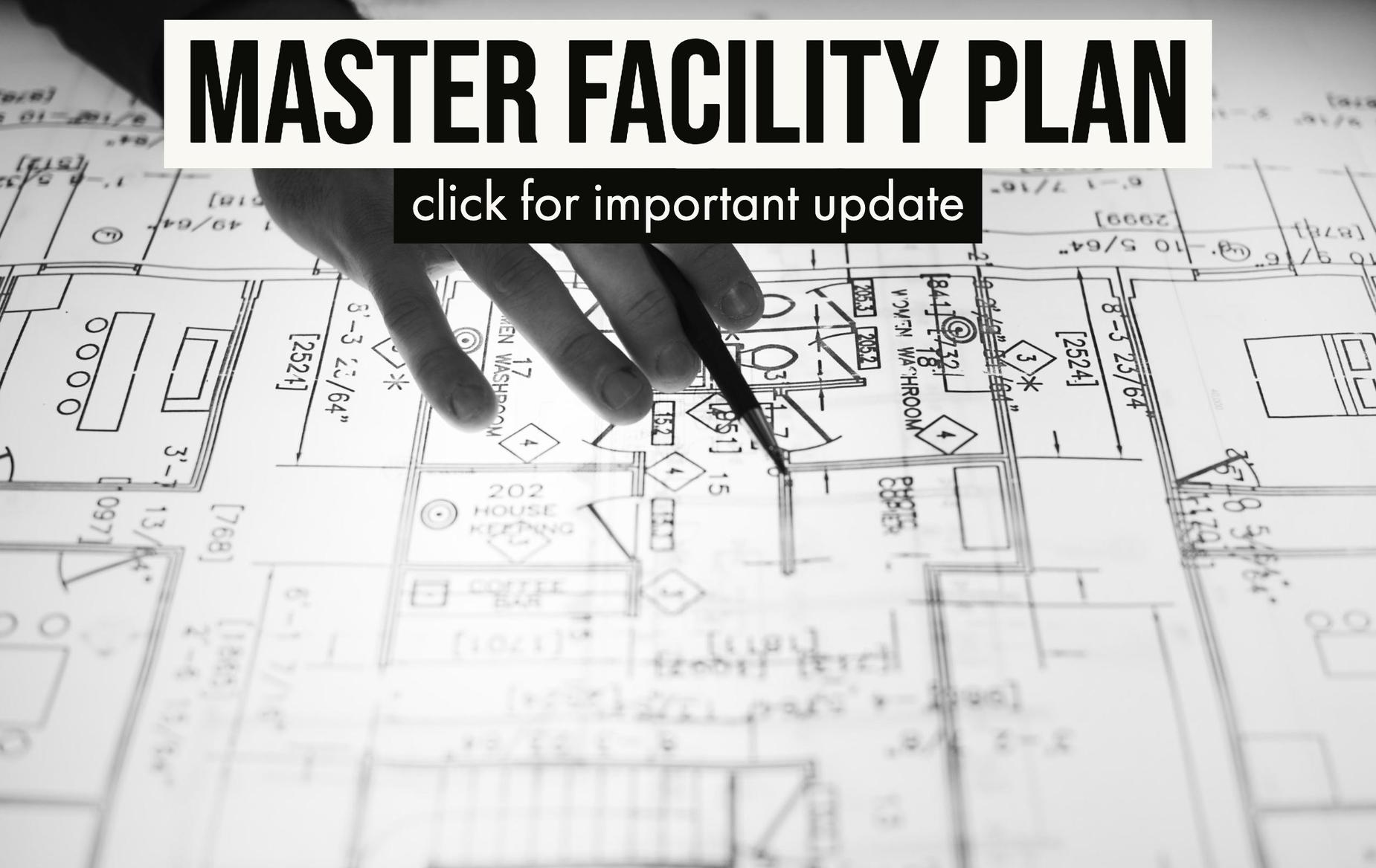 Master Facility Plan Update