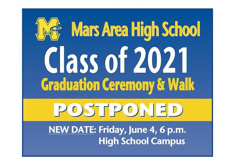 Mars Area High School Class of 2021 Graduation Ceremony & Walk Postponed Until Friday, June 4