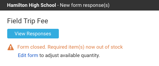 form closed warning if required purchase is out of stock