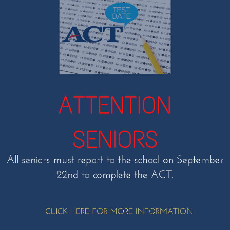 Senior Act Testing-- Plans for Seniors and Underclassmen ( 9th, 10th, & 11th graders) for Sept. 15th and Sept 22nd Thumbnail Image