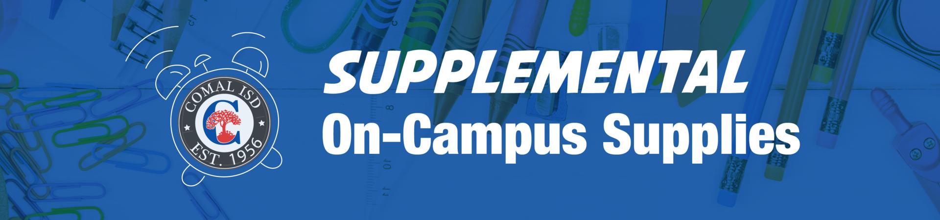 Supplemental On-Campus School Supplies