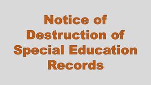 Notice of Records Destruction.jpg