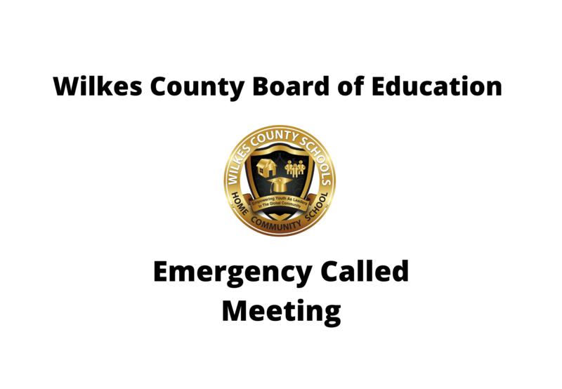 Wilkes County Board of Education Emergency Called Meeting