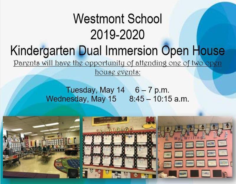 Westmont Dual Language Open House