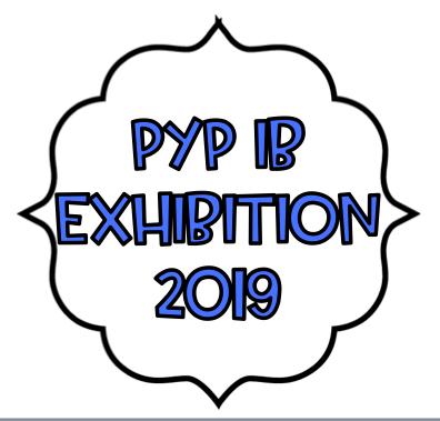 PYP IB EXHIBITION