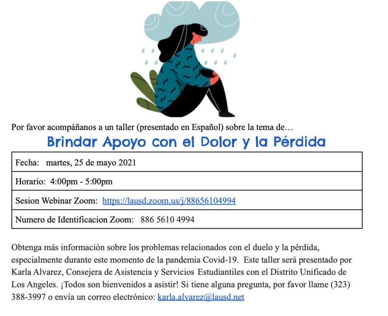 Taller Brindar Apoyo con el Dolor y la Pérdida Fecha: martes, 25 de mayo 2021 Horario: 4:00pm - 5:00pm Featured Photo