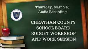 March 26 School Board budget workshop, work session