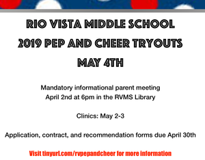 Rio Vista Pep and Cheer try-outs for next school year will take place on May 4th