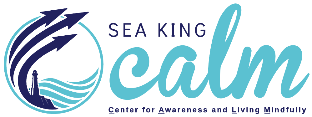 Sea King Calm Center for Awareness and Living MIndfully