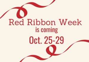 Red Ribbon Week is coming Oct. 25-29