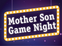 Purple sign with gold square around white text that says Mother Son Game Night