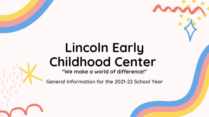 Screenshot of first presentation slide with General Info for 2021-2022 school year at Lincoln School