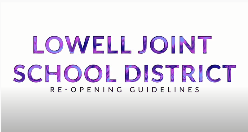 Lowell Joint School District Reopening of Schools! Featured Photo