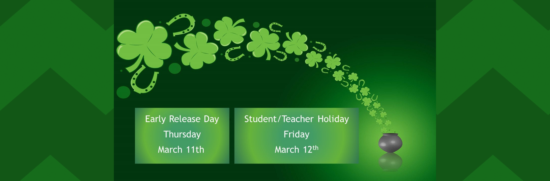 Early Release March 11 and student holiday March 12