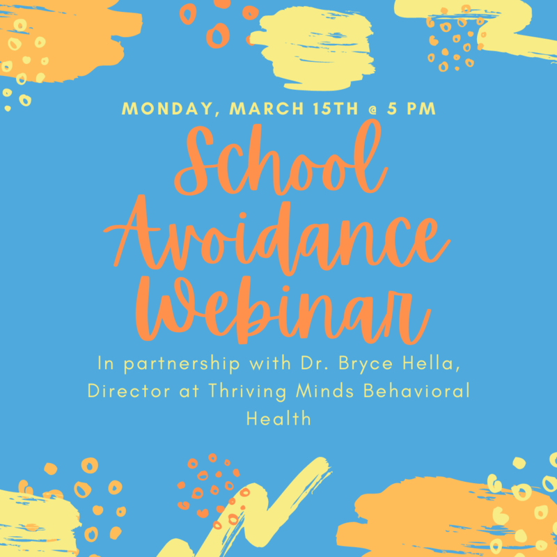 March 15th at 5 PM, School Avoidance Workshop.