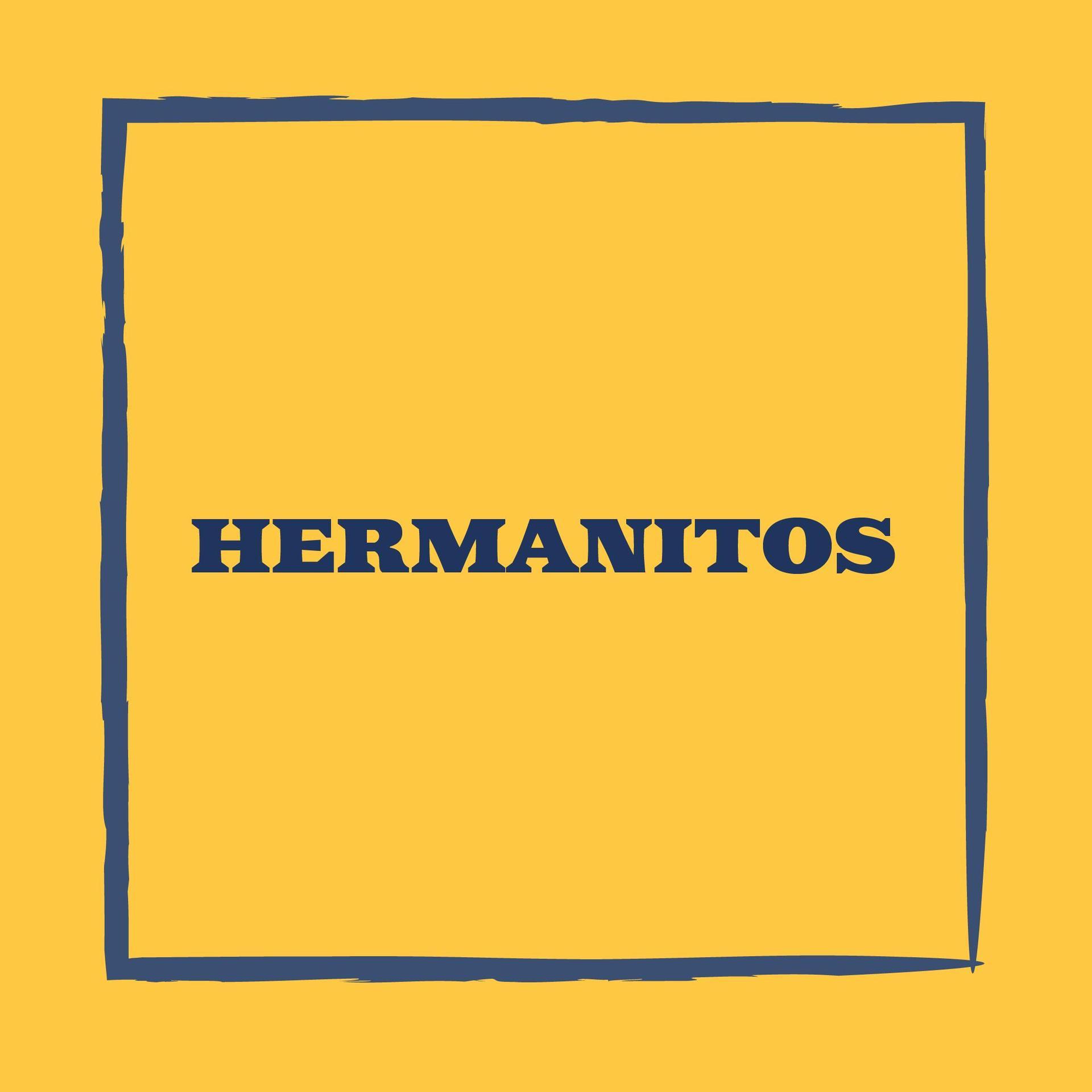 Hermanitos