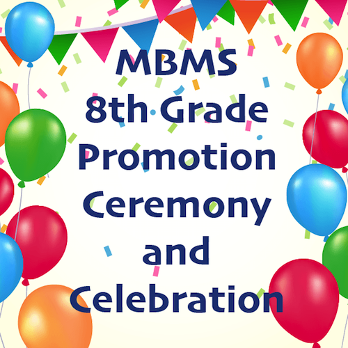 Attention 8th Grade Parents - Get your Promotion Tickets & Yearbook Tribute Ads Today! Thumbnail Image