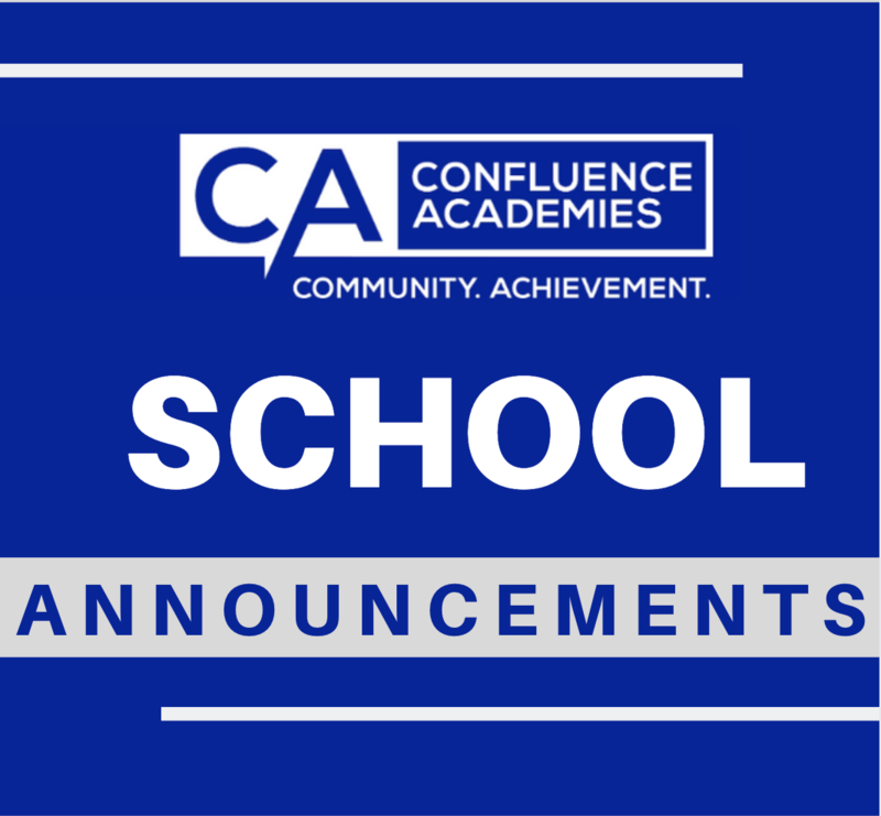 school announcements Confluence Academies Spring