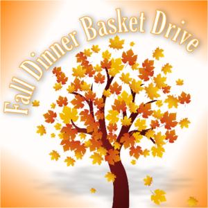 Fall dinner basket drive