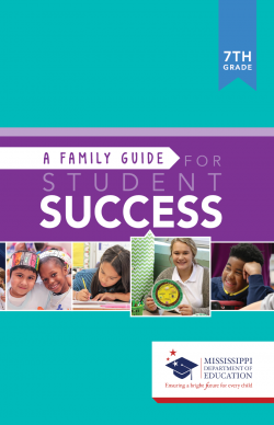 A Family Guide For Student Success - 7th Grade