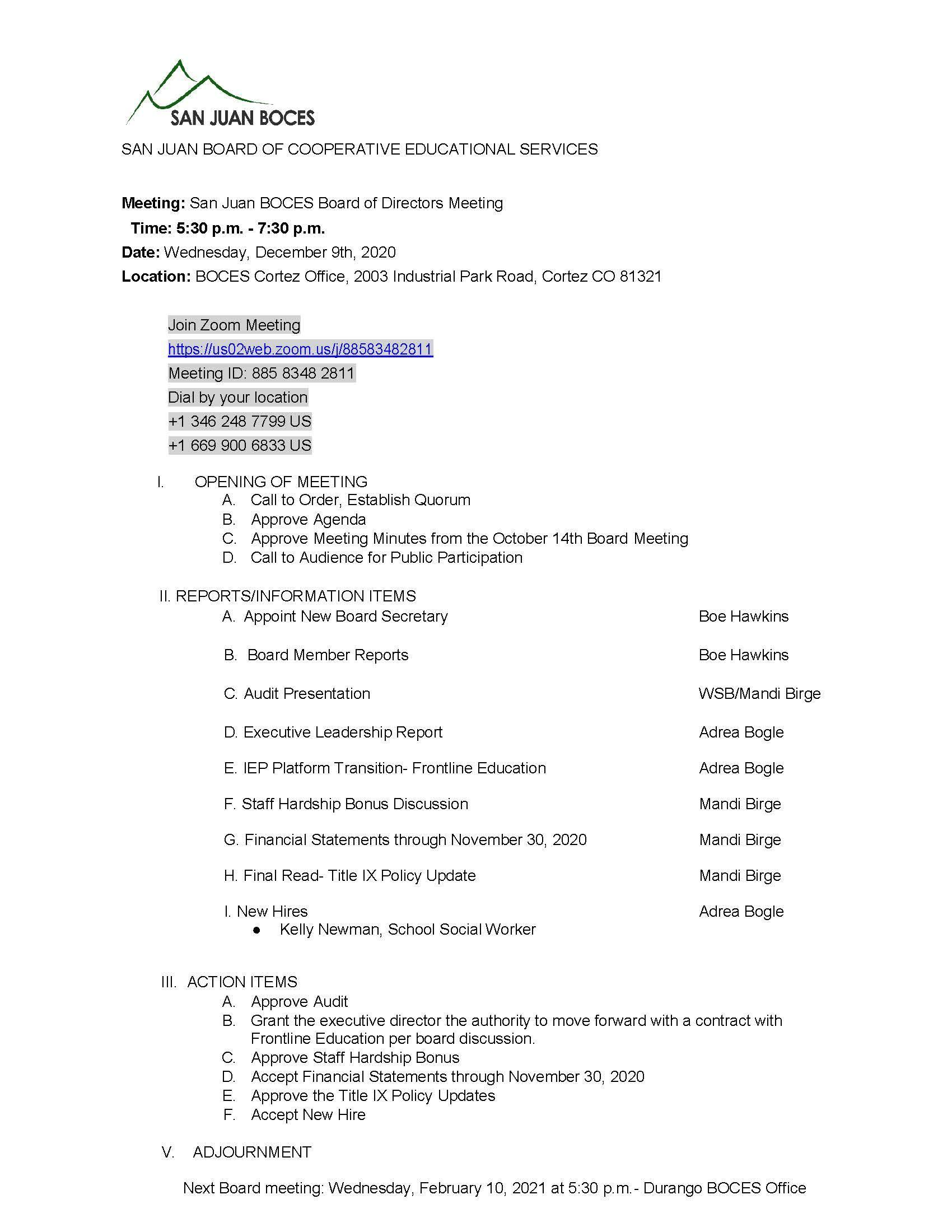 BOCES Board meeting Agenda for Wednesday December 9th, beginning at 5:30 pm. Remote Zoom meeting