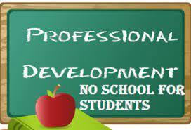 professional development no school for our students