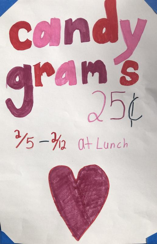 Candy Gram Poster 2/5-2/12 at lunch