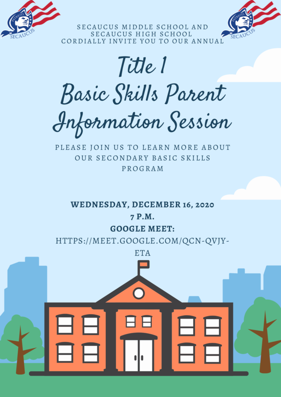[Original size] Secaucus Middle_High School Basic Skills Information Session.png