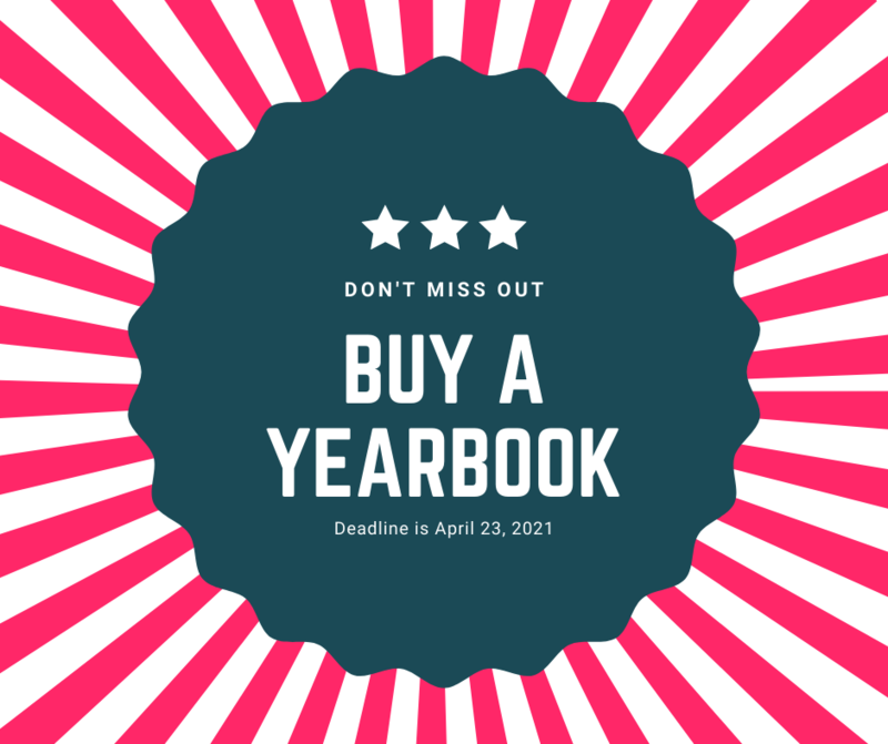 Buy a Yearbook Deadline is April 23, 2021