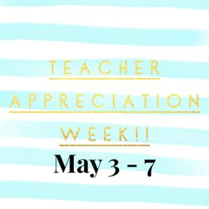 Teacher-Appreciation-Week 2021.png