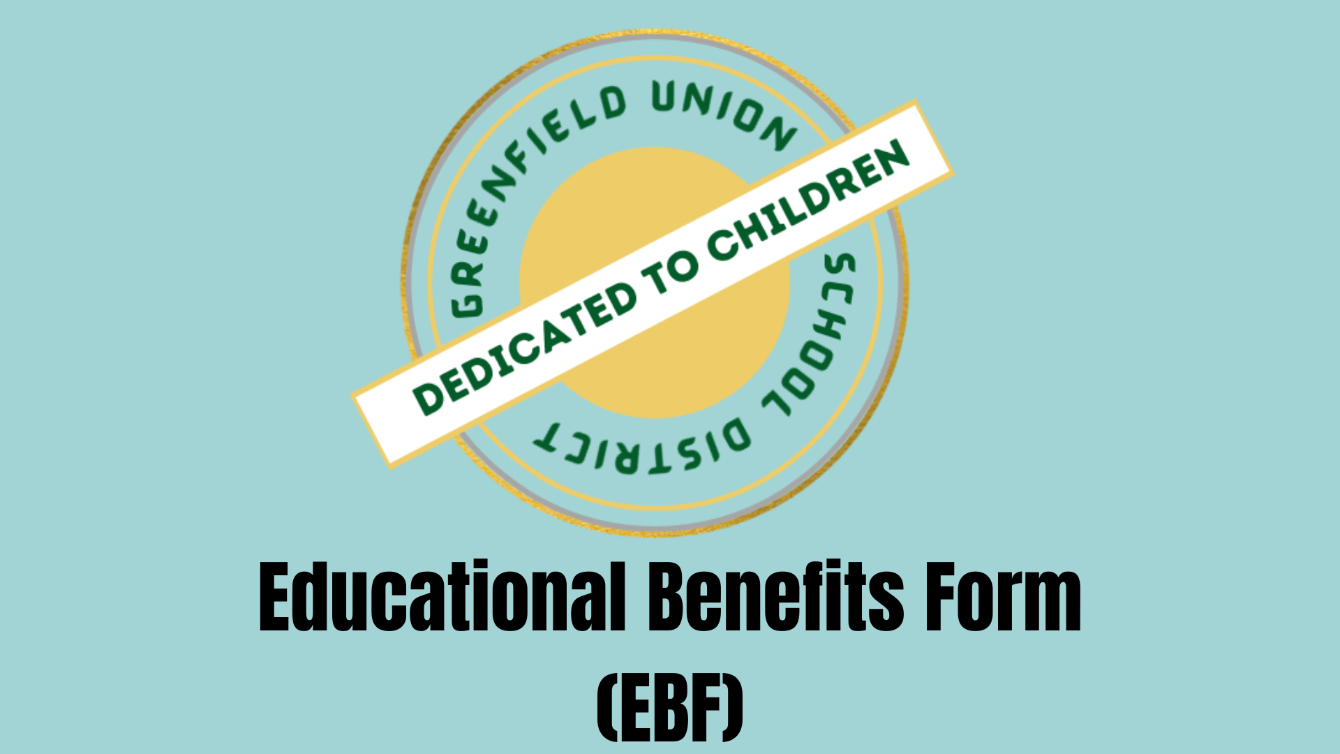 Educational Benefit Form (EBF) Thumbnail Image