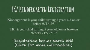 TK/ Kindergarten registration announcement.