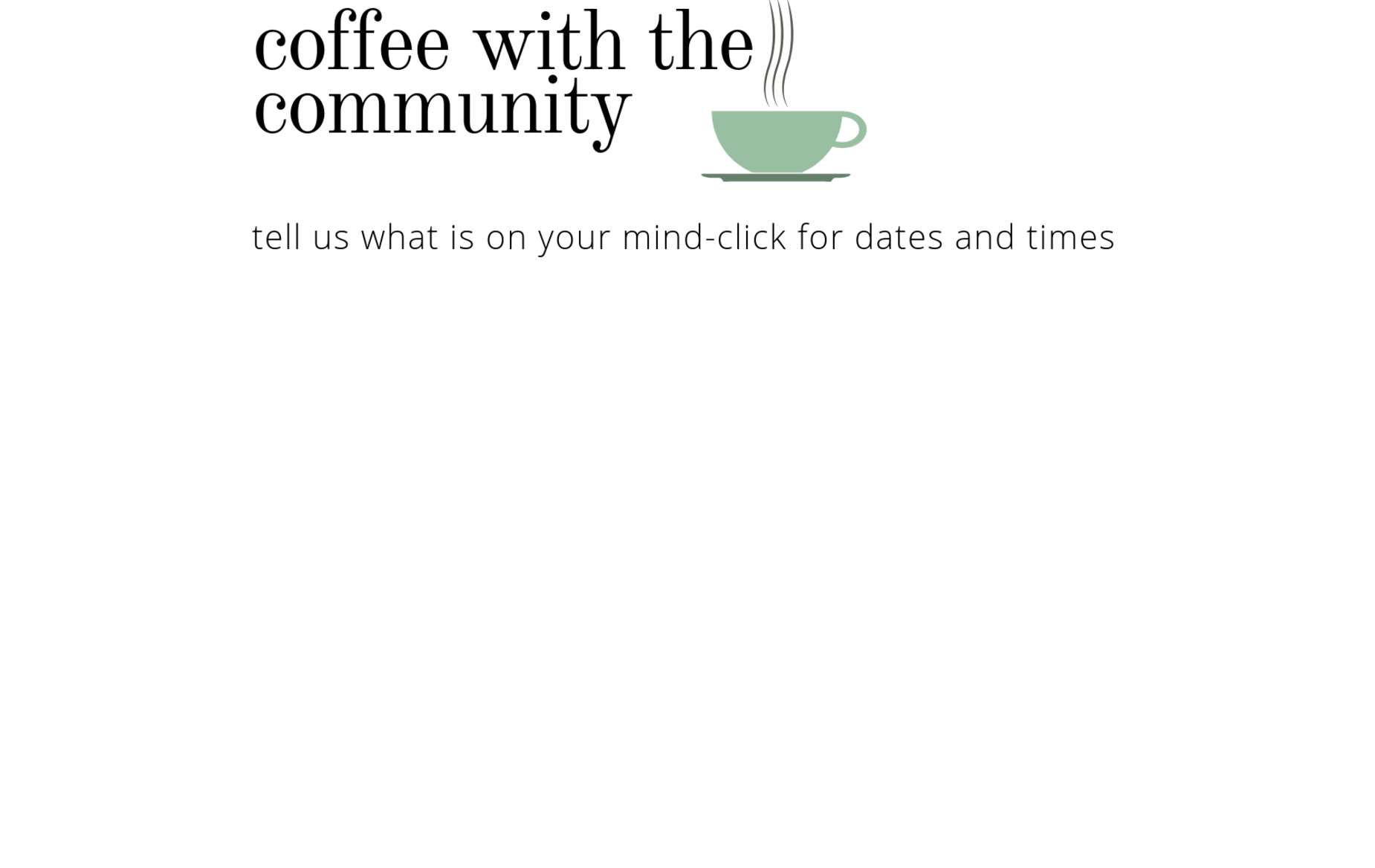 coffee with the community
