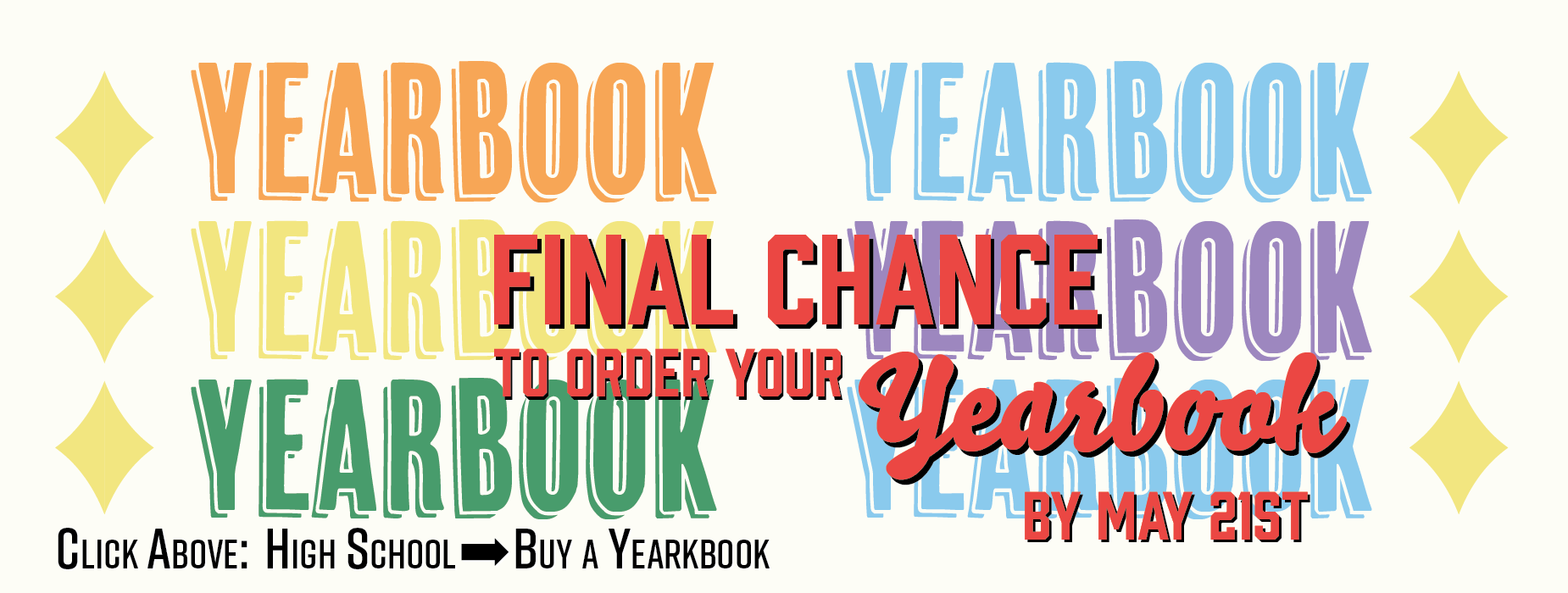 Yearbook Deadline May 21st