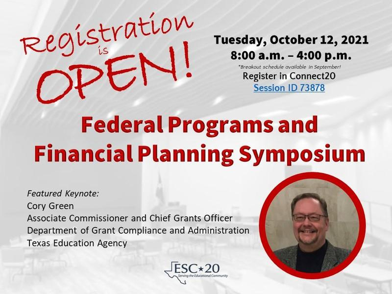 Registration is Open! Tuesday October 12, 2021, 8 am - 4 pm. Session #73878. Federal Programs and Financial Planning Symposium. Register now!