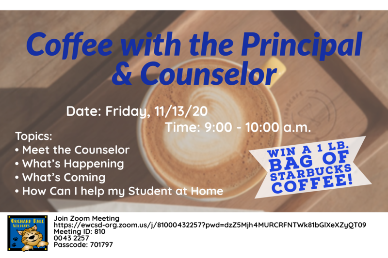 Coffee with the Principal and the Counselor