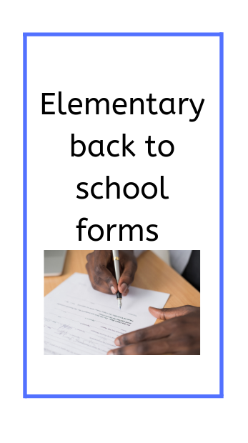 Elementary Back to school forms poster