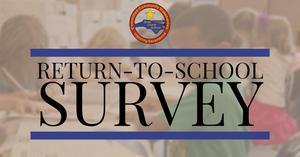 RETURN-TO-SCHOOL SURVEY