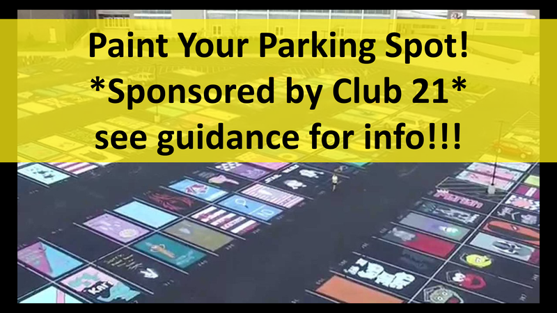 Paint Your Parking Spot! *Sponsored by Club 21* see guidance for info!!!