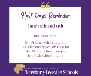 Half Days Scheduled for June 10th and 11th