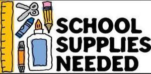 Picture of glue, pencils, scissors and crayons. Text says school supplies needed.
