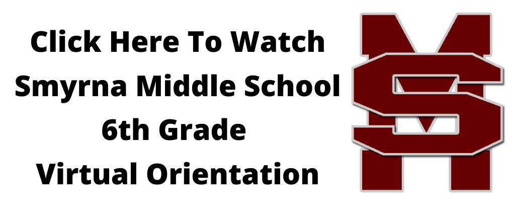 Smyrna Middle orientation