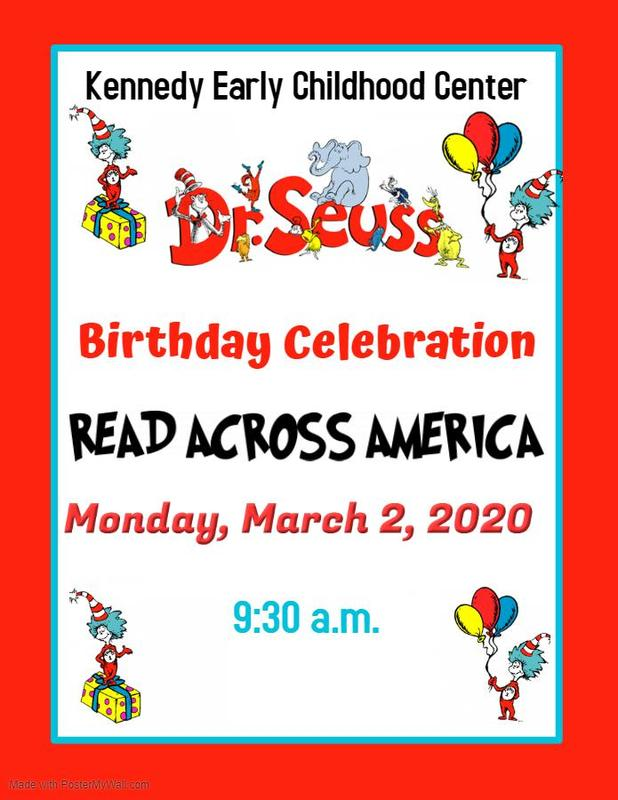 Kennedy Early Childhood Center Celebrates Dr. Seuss Birthday 2020  #ItsComeBackTime