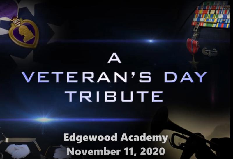 Veteran's Day 2020 Edgewood Academy