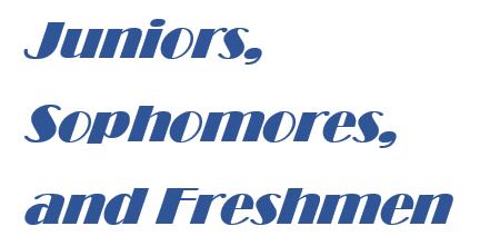 Juniors, Sophomores, and Freshmen