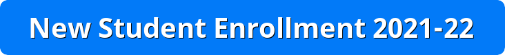button reads new student enrollment 2021-22