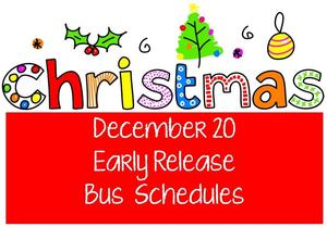 early release bus schedule for december 20